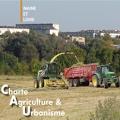 Agriculture et Urbanisme, une charte signée et revisitée